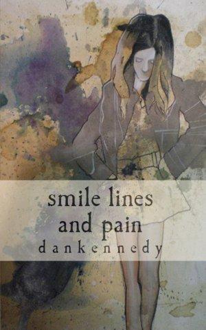 dankennedy - smile lines & pain [novel]