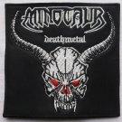 MINOTAUR - Death Metal EMBROIDERED PATCH BLACK DEATH THRASH HEAVY METAL