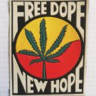 Free dope new hope Marijuana Cannabis Vintage rubber patch very rare