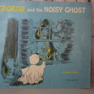 Georgie and the Noisy Ghost by Robert Bright 1971 Halloween