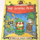 The School Play Little Critter Book Club by Gina & Mercer Mayer Children's Book