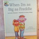 Sesame Street Muppet's When I'm as Big as Freddie Vintage Children's Book