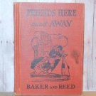 Baker and Reed Friends Here and Away - 1938 Vintage Curriculum Book