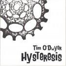 TIM O'DWYER - Hysteresis