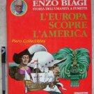 Enzo Biagi Storia dell'Umanita' a Fumetti EUROPA SCOPRE AMERICA E. Zoppi