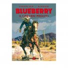 Blueberry Il Cavaliere Perduto Charlier Giraud Alessandro Editore
