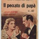 Grandi Cine-Romanzi Illustrati 711 Il Peccato di Papa' Novel Hedwing Bleibtreu