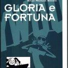 Gloria e Fortuna Graphic Novel Brian Michael Bendis Magic Press