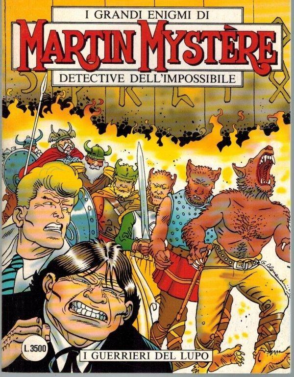 Martin Mystere 202 I Guerrieri del Lupo - Rodolfo Torti