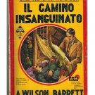 Il Camino Insanguinato A.W. Barrett Gialli Economici Mondadori 1937
