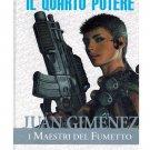 Maestri del Fumetto 17 Juan Gimenez Il Quarto Potere