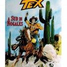 Tex Stella d'Oro 30 A Sud di Nogales Bonelli Ticci