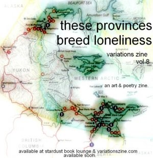 variations vol 8: These Provinces Breed Loneliness