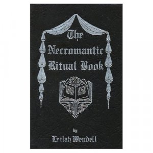 The Necromantic Ritual Book by Leilah Wendell