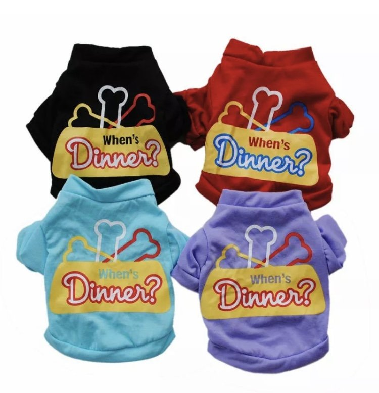 When�s Dinner? Pet Printed T-Shirt XS-L Puppy Dog Cotton Shirt Funny Vest Top Pets Summer Clothes