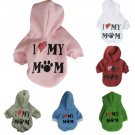 I Love My Mom Pet Color Hoodie XS-L Puppy Dog Cat Hooded Cotton Blend Top Apparel Pets Clothes