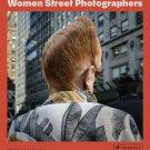 PHOTOGRAPHY BOOK Women Street Photographers Hardcover