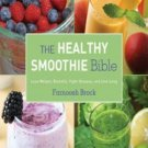 Heyyou The Healthy Smoothie Bible Lose Weight, Detoxify, Fight Disease, & Live Long + 4 FREE Ebook
