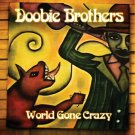 DOOBIE BROTHERS World Gone Crazy BANNER Huge 4X4 Ft Fabric Poster Tapestry Flag album cover art