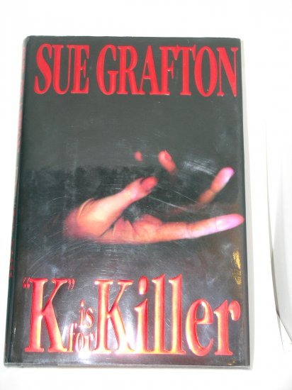 FIRST EDITION K Is for Killer Sue Grafton