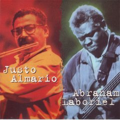 Justo & Abraham ; Justo Almario & Abraham Laboriel Christian XIAN Jazz Integrity music