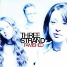 Three Strand Famished Christian XIAN BRAND NEW CD