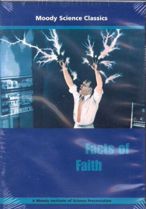 Moody Science Classics - Facts of Faith DVD