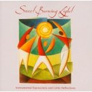 Sweet Burning Light (CD) Various Artists  BRAND NEW CD! Celtic Christian XIAN, Still sealed