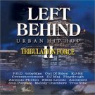 Left Behind II - Tribulation Force - Urban Hip Hop  BRAND NEW CD! Christian XIAN Sealed