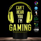 Can't Hear you I'm Gaming Night LED Table Lamp