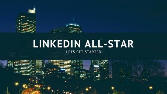 Does your LinkedIn Profile Need a Do Over