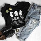 Japanese Anime Eat Whatever You Want Funny Sayings Women Shirts Harajuku Fashion