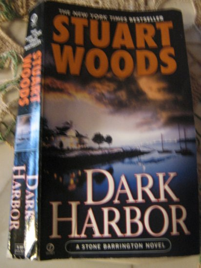 Dark Harbor ~ Stuart Woods~ 2006 PB~ A Stone Barrington Novel