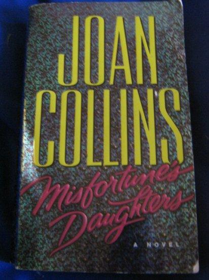 Misfortune's Daughter ~ Joan Collins ~ 2006 ~ PB