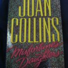 Misfortune's Daughter ~ Joan Collins ~ 2006 ~ PB