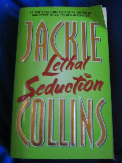 Lethal Seduction ~ Jackie Collins ~ 2000~ PB