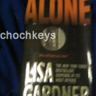 Alone ~ Lisa Gardner ~ 2005 ~ Suspense ~ PB