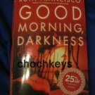 Good Morning Darkness ~ Ruth Francisco ~ 2004 ~ PB Thriller
