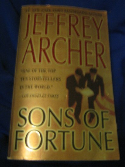 Sons of Fortune ~  Jeffrey Archer ~ 2003 ~ PB ~ thriller
