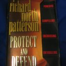 Protect and Defend ~ Richard North Patterson ~ 2000  ~  PB ~ suspense