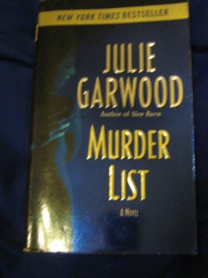 Murder List ~ Julie Garwood ~ 2005 ~  PB ~ romantic suspense