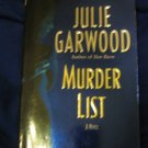 Murder List ~ Julie Garwood ~ 2005 ~  PB ~ romantic suspense
