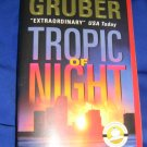 Tropic of Night ~ Michael Gruber ~ 2004 ~  PB ~ suspense