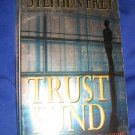 Trust Fund ~ Stephen Frey ~ 2002 ~  PB ~ suspense