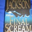 Final Scream ~ Lisa Jackson ~ 2005 ~  PB ~ suspense