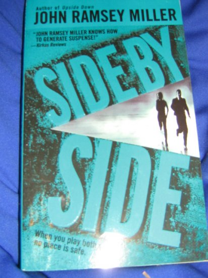 Side by Side ~ John Ramsey Miller ~ 2005 ~  PB ~ suspense