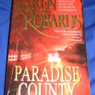 Paradise County ~ Karen Robards  ~ 2000 ~  PB ~ romantic suspense
