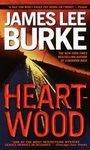 Heartwood ~ James Lee Burke ~  2000~ PB ~ romantic thriller