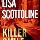 Killer Smile ~ Lisa Scottoline ~ 2005 ~ mystery ~ PB