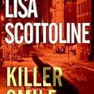 Killer Smile ~ Lisa Scottoline ~ 2005 ~ mystery ~ PB